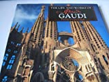 img - for The Life and Works of Antoni Gaudi book / textbook / text book