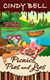 Picnics, Pies and Lies (A Chocolate Centered Cozy Mystery) (Volume 13) by  Cindy Bell in stock, buy online here
