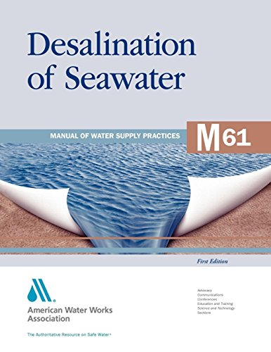 Desalination of Seawater (M61): AWWA Manual of Water Supply Practice