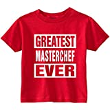 Funny Baby T-Shirt (GREATEST MASTERCHEF EVER) Toddler Tee Shirt