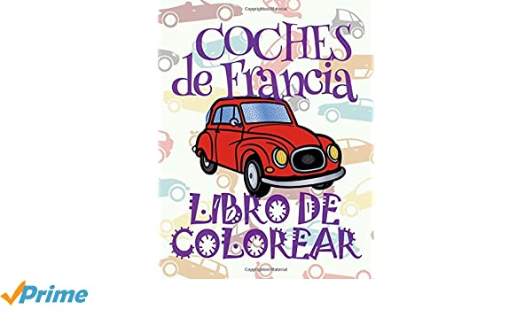 ✌ Coches de Francia ✎ Libro de Colorear Carros Colorear Niños 8 ...