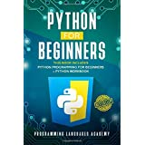 Python for Beginners: 2 Books in 1: Python Programming for Beginners, Python Workbook