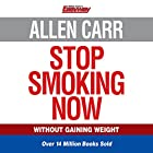 Allen Carr's Stop Smoking Now Audiobook by Allen Carr Narrated by Richard Mitchley