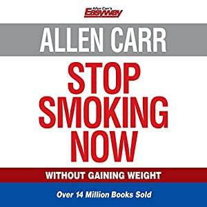 Allen Carr's Stop Smoking Now Audiobook