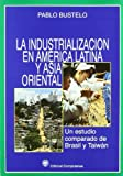 img - for Industrializacion En America Latina y Asia Orienta (Spanish Edition) book / textbook / text book