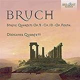 Bruch: String Quartets Op.9, Op.10 And Op. Posth