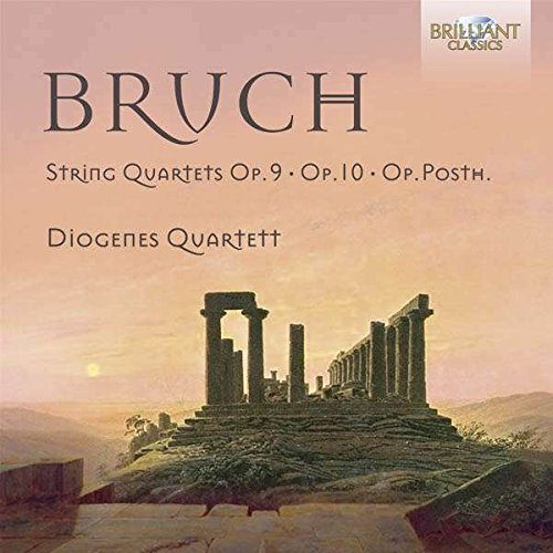 Bruch: String Quartets, Op. 9 & 10