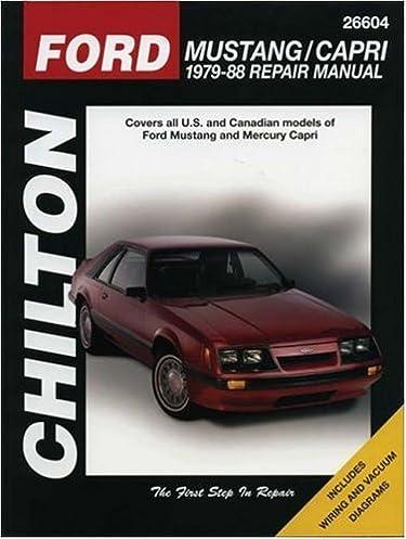 ford mustang capri 1979 88 repair manual covers all u s and rh amazon com Chilton Manual Ford Ford Focus Manual