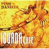 Iguana Cafe' : Latin Blues E Melodie