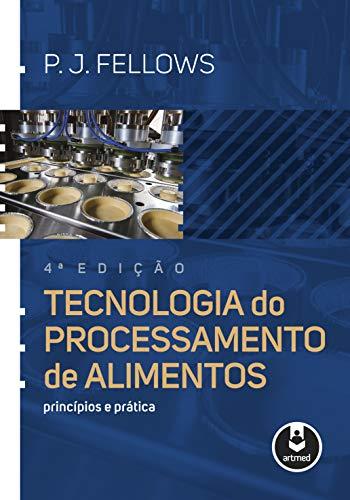 Tecnologia Processamento Alimentos Princípios Prática ebook