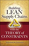 Kyпить Building Lean Supply Chains with the Theory of Constraints на Amazon.com