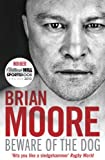Beware of the Dog, Brian Moore, 1847396518