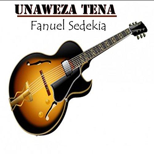Unaweza Tena by Fanuel Sedekia on Amazon Music - Amazon.com