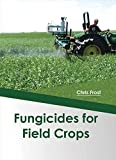 img - for Fungicides for Field Crops book / textbook / text book