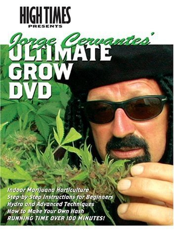 High Times Growers Series: Jorge Cervantes' Ultimate Grow DVD by Jorge Cervantes' Ultimate Grow DVD