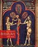 The History of British Art, Volume 1, , 0300116705