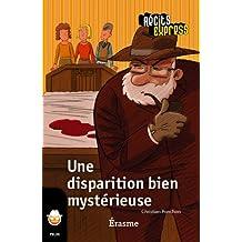 Une disparition bien mystérieuse: une histoire pour les enfants de 10 à 13 ans (Récits Express) (French Edition)
