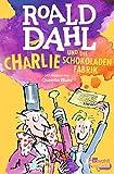 Charlie Und Die Schokoladenfabrik [ Charlie and the Chocolate Factory ] (German Edition)