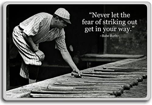 Amazoncom Babe Ruth Never Let The Fear Of Striking Out
