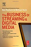 img - for The Business of Streaming and Digital Media book / textbook / text book