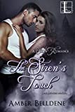The Siren's Touch (A Siren Romance Book 1)