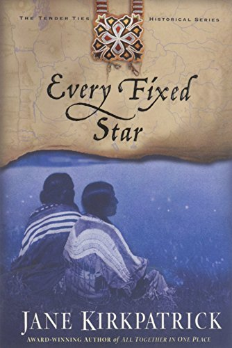 Every Fixed Star (Tender Ties Historical Series (Historical Series)