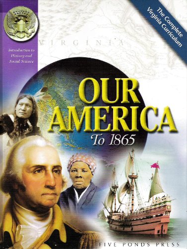 Our America to 1865