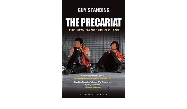 The Precariat: The New Dangerous Class: Amazon.es: Guy Standing: Libros en idiomas extranjeros