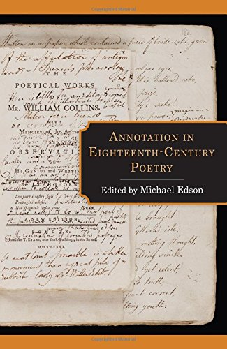 Annotation in Eighteenth-Century Poetry (Studies in Text & Print Culture)