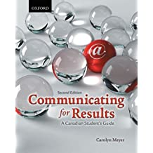 Communicating for Results: A Canadian Student's Guide