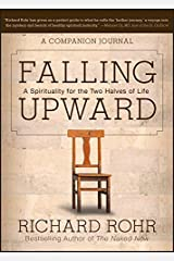Falling Upward: A Spirituality for the Two Halves of Life -- A Companion Journal Paperback