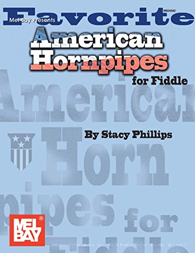 Favorite American Hornpipes for - Traditional Fiddle American Publications