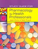 Study Guide for Pharmacology for Health Professionals, Roach, Sally and Zorko, Jean, 0781753325