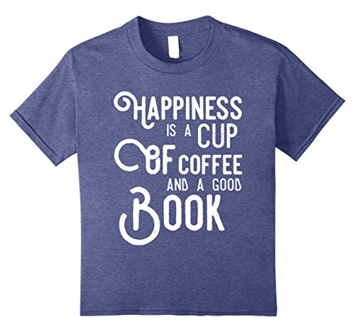 Kids Happiness is a Cup of Coffee and a Good Book T-Shirt Readers 12 Heather Blue
