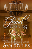 The Grand Opening (Dare Valley Series, Book 3)