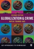 Globalization and Crime (Key Approaches to Criminology)