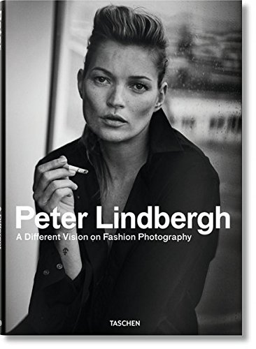 Peter Lindbergh: A Different Vision on Fashion Photography PDF