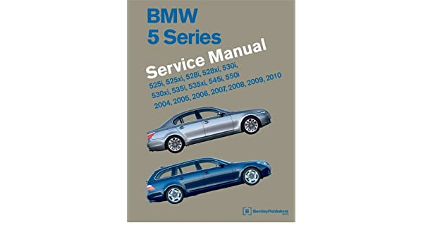 BMW 5 Series Service Manual 2004-2010 (E60, E61): Amazon.es: Bentley Publishers: Libros en idiomas extranjeros