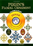 Pugin's Floral Ornament CD-ROM and Book (Dover Electronic Clip Art)