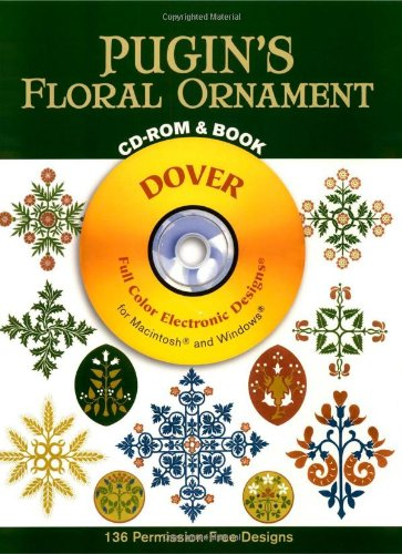 (Pugin's Floral Ornament (Dover Electronic Clip Art))