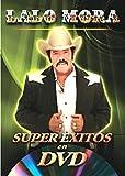 Super Exitos en DVD: Lalo Mora
