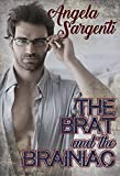 The Brat and the Brainiac (Baseball Brides Book 1)