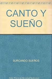 CANTO Y SUEÑO