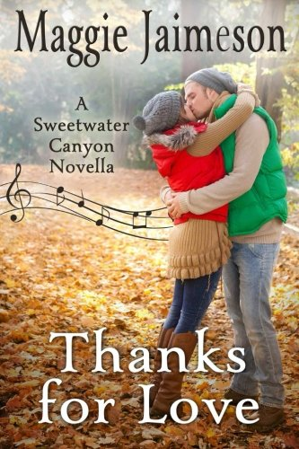 Thanks for Love: A Sweetwater Canyon Novella (Volume 4)