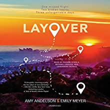 Layover Audiobook by Amy Andelson, Emily Meyer Narrated by Michael Crouch, Cassandra Morris, Phoebe Strole