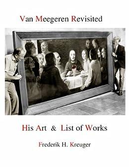 Han van Meegeren Revisited by [Kreuger, Frederik H.]
