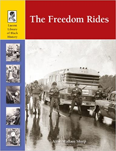 Amazon com: The Freedom Rides (Lucent Library of Black History