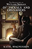 Of Jackals and Crusaders (The Adventures of Watts and Sherlock) (Volume 2)