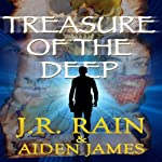 Treasure of the Deep: Nick Caine, Book 2 | J.R. Rain,Aiden James