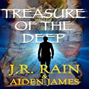 Treasure of the Deep: Nick Caine, Book 2 | J.R. Rain, Aiden James